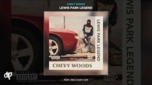 Lewis Park Legend BY Chevy Woods